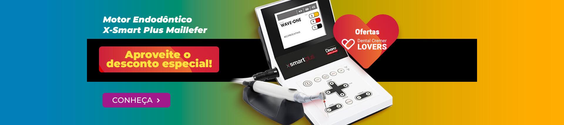 Motor Endodôntico X-Smart Plus Maillefer com preço exclusivo Lovers | Dental Cremer